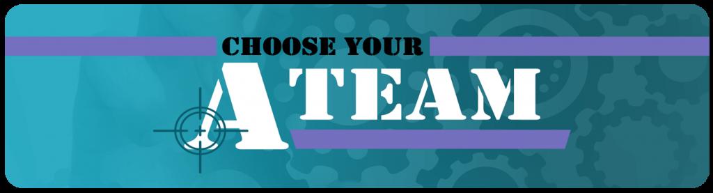 choose your a-team blog banner
